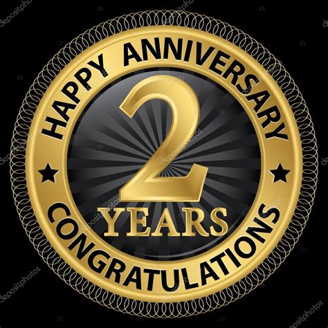 2 years happy anniversary congratulations gold label with