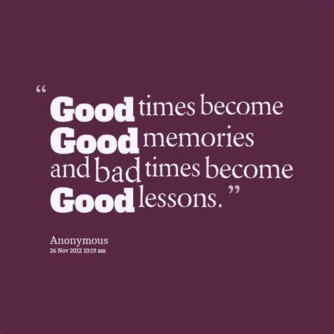 good times  good friends quotes quotesgram