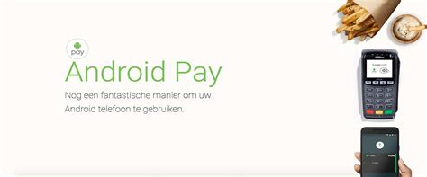 android pay android pay vanaf vandaag beschikbaar in belgi 235