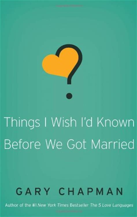 things i wish id things i wish i d known before we got married colossians family network