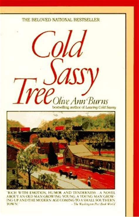 a cold cold books cold sassy tree by olive burns reviews discussion