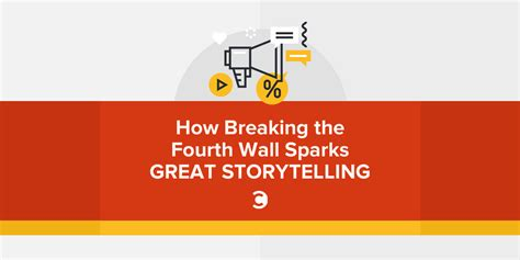 Fourth Wall how breaking the fourth wall sparks great storytelling