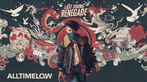 All Time Low 2 all time low last renegade album