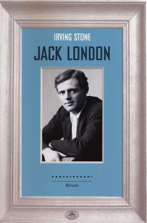 libro london libro jack london di i stone lafeltrinelli
