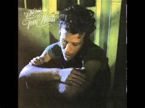 blue valentines tom waits tom waits shoes by the drugstore blue 1978