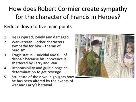 themes in literature heroism h 233 ros robert cormier instructiondex