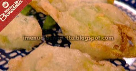 fiori di zucca in pastella benedetta parodi fiori di zucca fritti veloci la ricetta di benedetta parodi