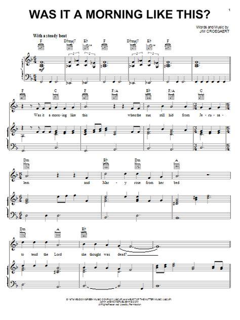 printable lyrics to via dolorosa was it a morning like this sheet music direct