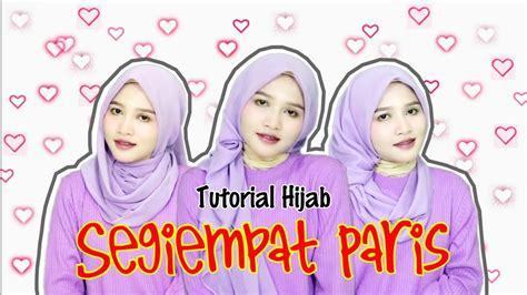 tutorial hijab paris youtube 3 tutorial hijab segiempat paris untuk hari raya idul