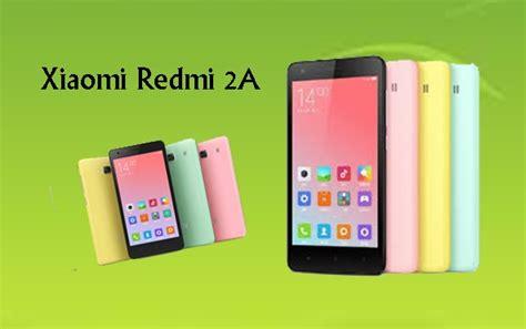 Hp Xiaomi Redmi 2 Dan 2a harga xiaomi redmi 2a terbaru spesifikasi jaringan 4g lte