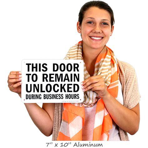 door to remain open during business hours sign unlocked during business hours signs door gate signs sku