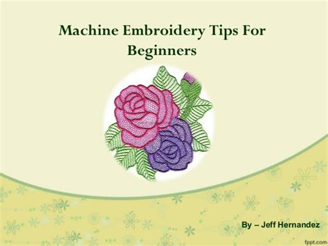 machine embroidery for beginners a free guide craftsy machine embroidery tips for beginners