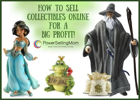 What To Sell Online To Make Big Money - how to sell collectibles online for a big profit danna crawford