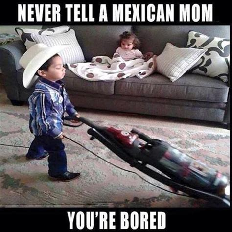 Mexican Christmas Meme - 10 signs you grew up with a mexican mom