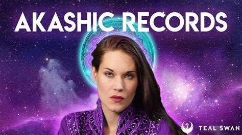 What Are Records What Are The Akashic Records Part 1 About Akashic Records Teal Swan