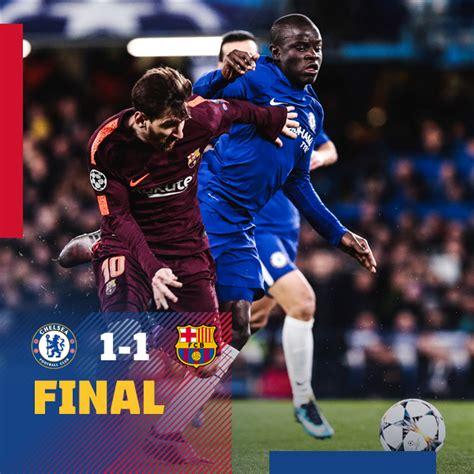 barcelona vs chelsea download video chelsea vs barcelona 1 1 highlights