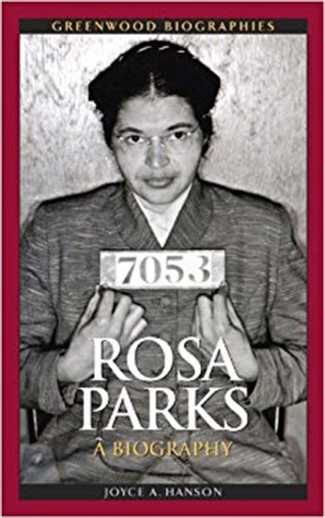 biography book about rosa parks rosa parks a biography greenwood biographies joyce a