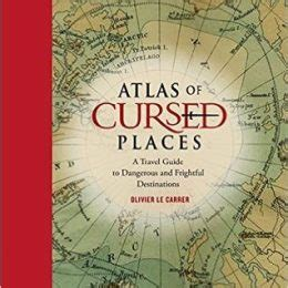 descargar pdf atlas of cursed places a travel guide to dangerous and frightful destinations libro e en linea travel guides archives page 15 of 47 ebooksz