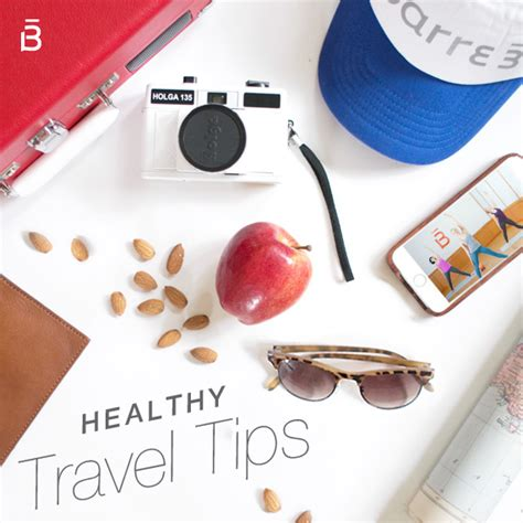 9 Tips To Healthy On Vacation by Healthy Travel Tips Barre3