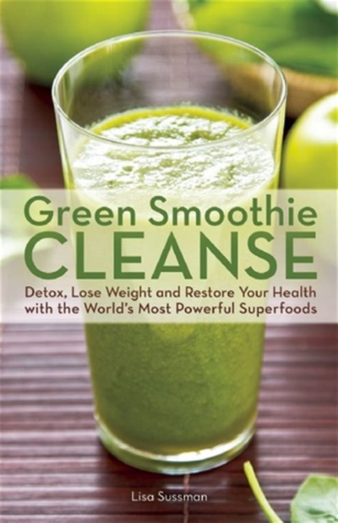 Smoothie Detox Reviews by Green Smoothie Cleanse Detox Lose Weight And Maximize