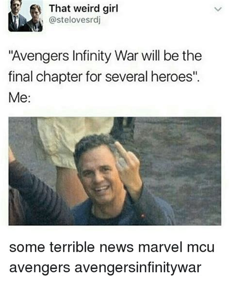 Weird Girl Meme - that weird girl avengers infinity war will be the final