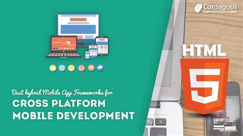 cross mobile platform development best hybrid mobile app frameworks for cross platform