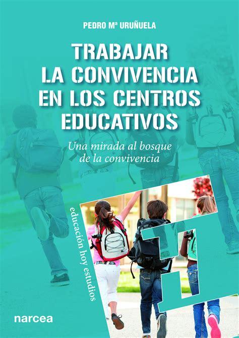 libro la mirada de los b convivencia materiales para la convivencia escolar y su mejora