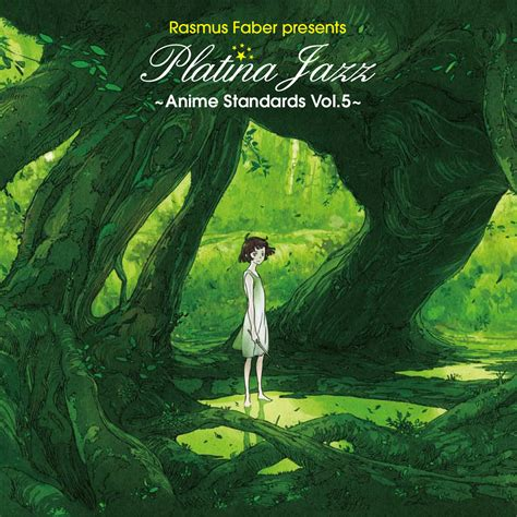 Five Vol 5 rasmus faber presents platina jazz anime standards vol 5