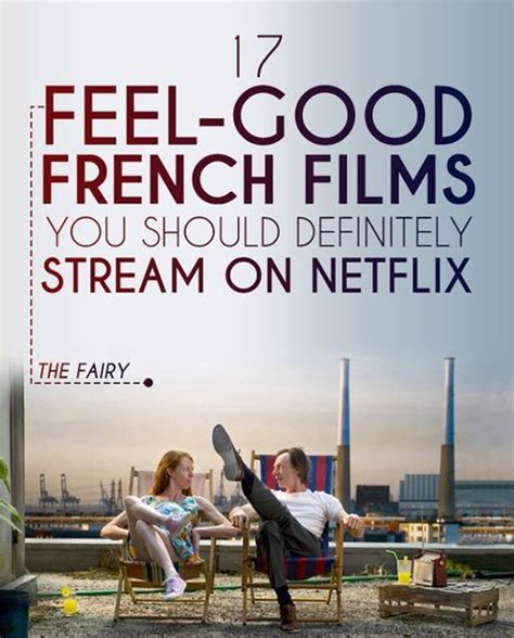 recommended french film feel good french films you should see old movie mania