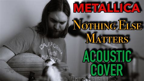 nothing else matters zero thirty nothing else matters metallica acoustic cover