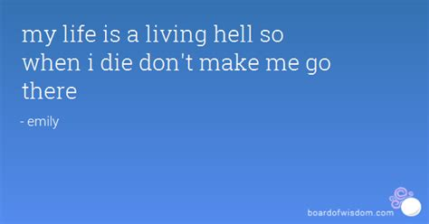the easy action hell is living without you alice cooper my life is hell quotes quotesgram