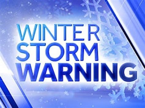 winter storm warning and winter weather advisory in effect until noaa extreme situation developing 18 24 inches of snow
