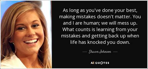 top 25 quotes by shawn johnson of 80 a z quotes