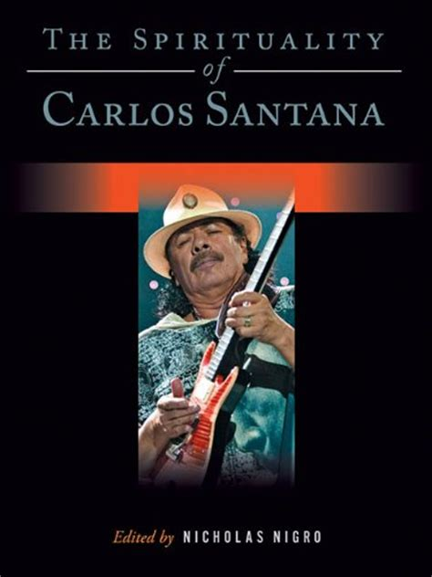 carlos santana biography in spanish carlos santana quotes in spanish quotesgram