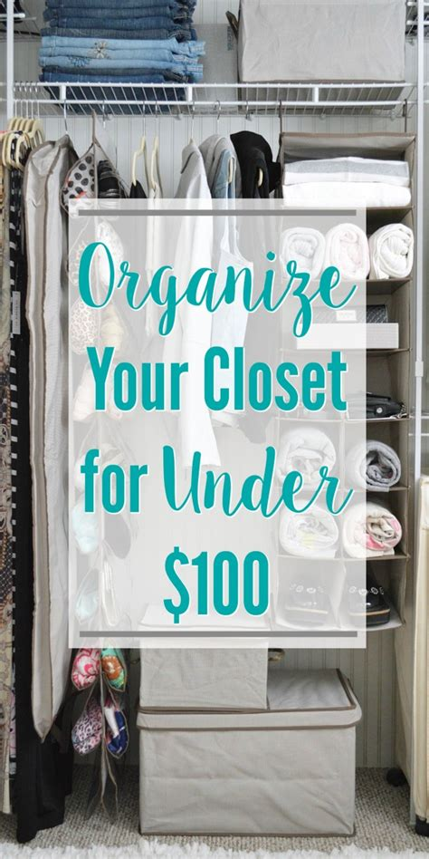 Inexpensive Ways To Organize A Closet by Organize Your Closet With 10 Things For 100