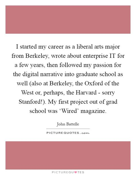 Liberal Arts Grad Mba by I Started My Career As A Liberal Arts Major From Berkeley
