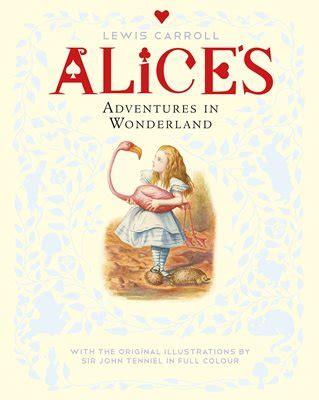 alices adventures in wonderland 3959401035 alice s adventures in wonderland by lewis carroll