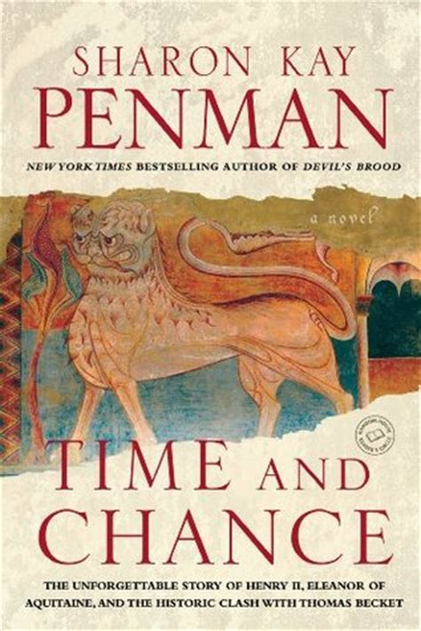 the summer a novel of eleanor of aquitaine time and chance henry ii eleanor of aquitaine 2 by