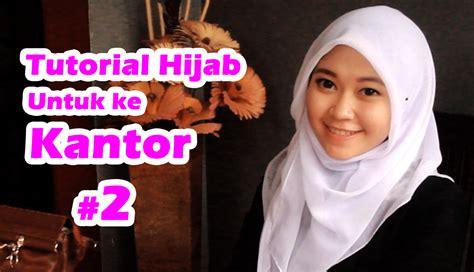 tutorial hijab ke kantor tutorial hijab untuk ke kantor 2