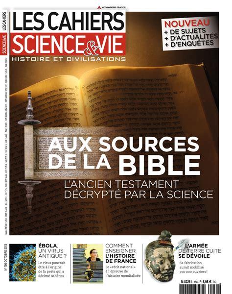 sciences de la vie 2701183510 science life magazine the origins of the bible