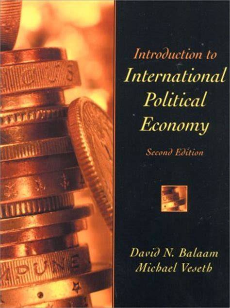 introduction to global politics books introduction to international political economy by david n