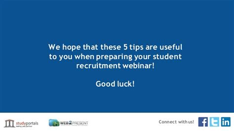 8 Tips On Setting Up A Successful by 5 Tips For A Successful Student Recruitment Webinar