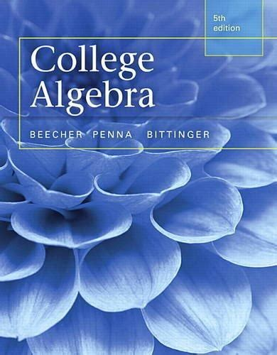 college algebra textbook package edition ebook isbn 9780321981769 college algebra with pearson etext