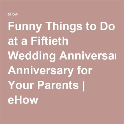 Funny Things to Do at a Fiftieth Wedding Anniversary for