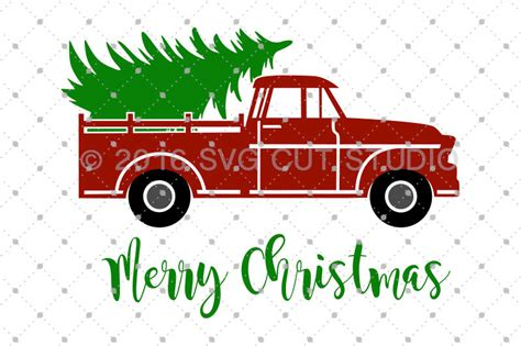 Christmas Tree Delivery Truck SVG Truck SVG Christmas Truck