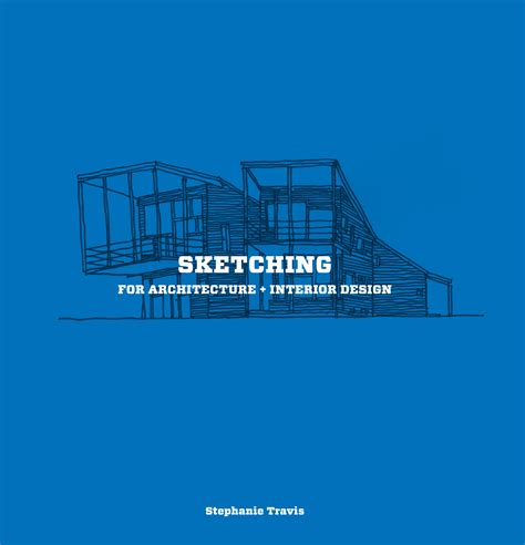 sketching  architecture interior design archdaily
