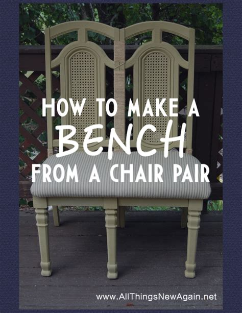 bench made from 2 chairs how to make a bench from two chairs hometalk