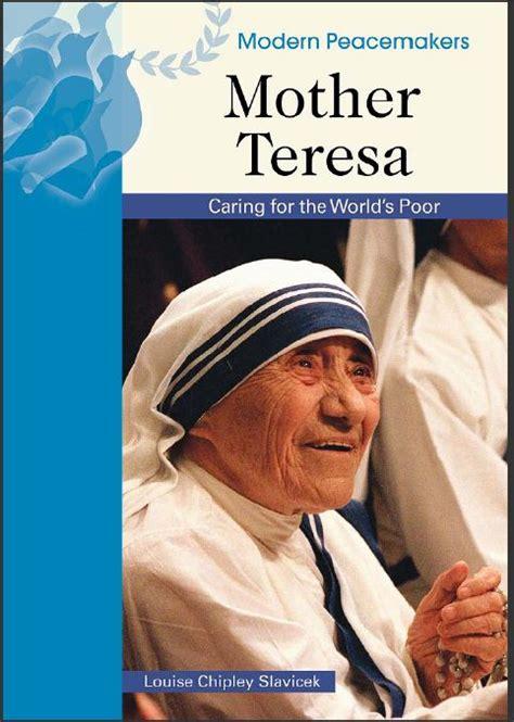 biography of mother teresa free download modern peacemakers mother teresa autobiography download