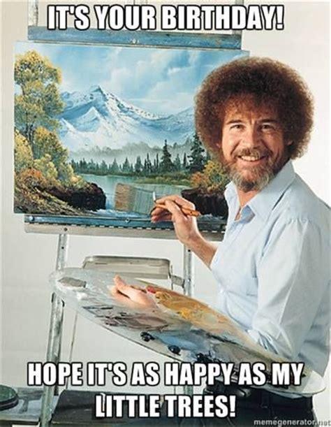 bob ross happy birthday happy trees funny pinterest