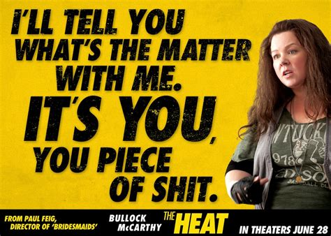 The Heat Movie Memes - the heat quote love melissa mccarthy just for fun